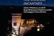 Castello di Scipione - San Valentino nel Castello Incantato