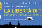 La Repubblica delle Idee 2015 parte da Udine