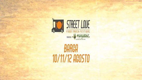 A Barga lo Street Love Festival
