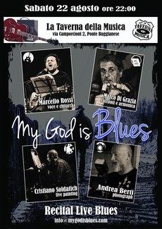 Recital My God is blues sabato 22 agosto 2020 presso la Taverna della musica